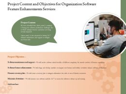 Project Context And Objectives For Organization Software Feature Enhancements Services Ppt Grid
