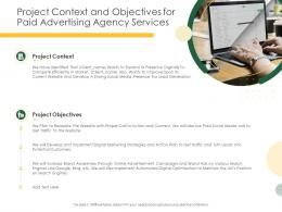 Project Context And Objectives For Paid Advertising Agency Services Ppt Powerpoint Designs