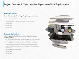 Project Context And Objectives For Paper Based Printing Proposal Ppt Powerpoint Presentation