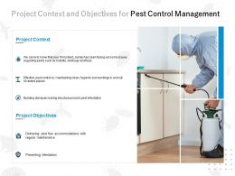 Project Context And Objectives For Pest Control Management Ppt Powerpoint Presentation