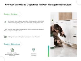 Project Context And Objectives For Pest Management Services Ppt