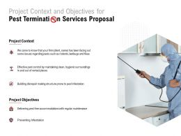 Project Context And Objectives For Pest Termination Services Proposal Ppt Powerpoint Presentation