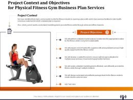 Project Context And Objectives For Physical Fitness Gym Business Plan Services Ppt Example File