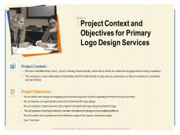 Project Context And Objectives For Primary Logo Design Services Ppt Powerpoint Gallery Professional