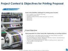 Project Context And Objectives For Printing Proposal Ppt Powerpoint Presentation Information