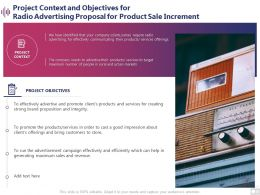 Project Context And Objectives For Radio Advertising Proposal For Product Sale Increment Ppt Slides