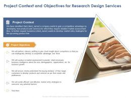 Project Context And Objectives For Research Design Services Ppt Powerpoint Example