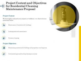 Project Context And Objectives For Residential Cleaning Maintenance Proposal Ppt Ideas