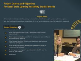 Project Context And Objectives For Retail Store Opening Feasibility Study Services Ppt Icons