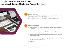 Project Context And Objectives For Search Engine Marketing Agency Services Ppt Model