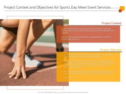 Project Context And Objectives For Sports Day Meet Event Services Ppt Powerpoint Designs