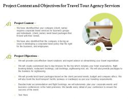 Project Context And Objectives For Travel Tour Agency Services Ppt Powerpoint File Templates