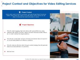 Project Context And Objectives For Video Editing Services Ppt Powerpoint Presentation Aids