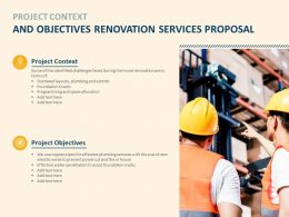 Project Context And Objectives Renovation Services Proposal Renovation Ppt Slides