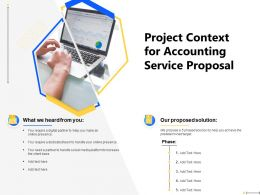 Project Context For Accounting Service Proposal Presence Ppt Powerpoint Presentation Guide