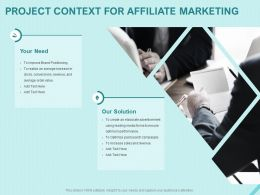 Project Context For Affiliate Marketing Ppt Powerpoint Presentation Portfolio Deck