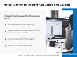 Project Context For Android App Design And Develop Ppt Powerpoint Presentation Gallery Graphics