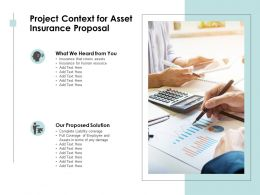 Project Context For Asset Insurance Proposal Ppt Powerpoint Presentation Layouts