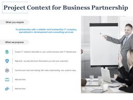 Project Context For Business Partnership Ppt Powerpoint Presentation Icon Objects