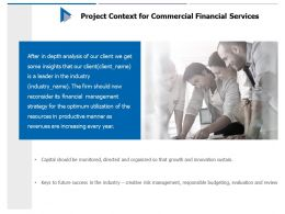 Project Context For Commercial Financial Services Ppt Powerpoint Presentation Outline Guidelines