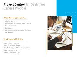 Project Context For Designing Service Proposal Ppt Powerpoint Presentation File Brochure
