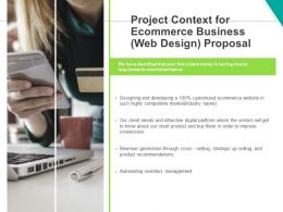 Project Context For Ecommerce Business Web Design Proposal Ppt Powerpoint Presentation Styles