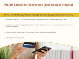Project Context For Ecommerce Web Design Proposal Ppt Powerpoint Visual Aids File