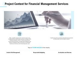 Project Context For Financial Management Services Ppt Powerpoint Presentation Portfolio Grid