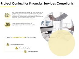 Project Context For Financial Services Consultants Ppt Show Objects