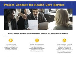 Project Context For Health Care Service Ppt Powerpoint Presentation Styles Model