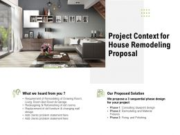 Project Context For House Remodeling Proposal Ppt Powerpoint Presentation Outline