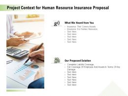 Project Context For Human Resource Insurance Proposal Ppt Powerpoint Files