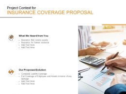 Project Context For Insurance Coverage Proposal Ppt Powerpoint Presentation Slides
