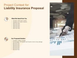 Project Context For Liability Insurance Proposal Ppt Powerpoint Slides