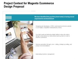 Project Context For Magento Ecommerce Design Proposal Ppt Powerpoint Presentation Good