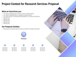 Project Context For Research Services Proposal Ppt Powerpoint Presentation Slide