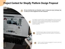 Project Context For Shopify Platform Design Proposal Ppt Powerpoint Presentation Layouts