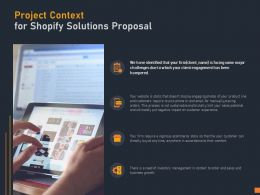 Project Context For Shopify Solutions Proposal Ppt Powerpoint Presentation Slides