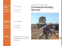 Project Context Of Commercial Roofing Services Ppt Powerpoint Presentation Professional Icon