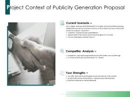 Project Context Of Publicity Generation Proposal Ppt Powerpoint Presentation Infographics Graphics