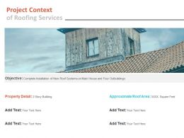 Project Context Of Roofing Services Ppt Powerpoint Presentation Ideas Guidelines
