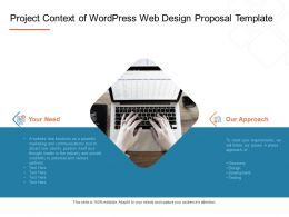 Project Context Of Wordpress Web Design Proposal Template Ppt Powerpoint Slides Show