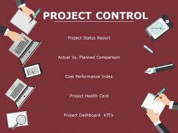 Project Control Ppt Powerpoint Presentation Gallery Microsoft