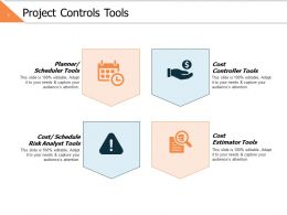 Project Controls Tools Ppt Powerpoint Presentation File Objects
