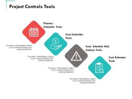 Project Controls Tools Ppt Powerpoint Presentation Summary Show
