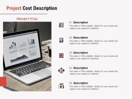Project Cost Description Ppt Powerpoint Presentation Pictures Outfit
