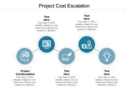 Project Cost Escalation Ppt Powerpoint Presentation Topics Cpb