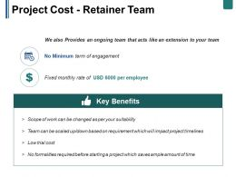 Project Cost Retainer Team Ppt Summary File Formats