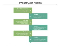 Project Cycle Auction Ppt Powerpoint Presentation Icon Demonstration Cpb