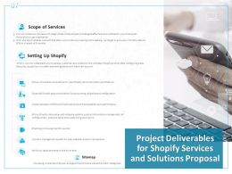 Project Deliverables For Shopify Services And Solutions Proposal Ppt Powerpoint Presentation